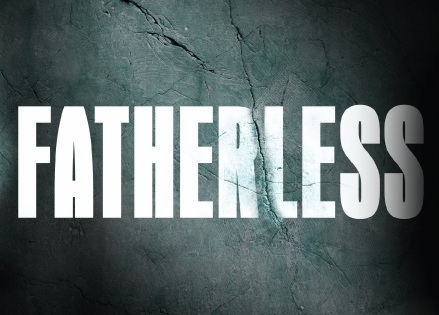 WE THE CHURCH MUST BREAK THE CURSE OF FATHERLESSNESS OFF THIS GENERATION!!!